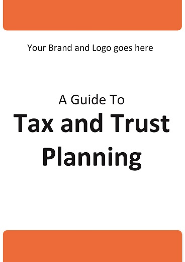 A Guide to Tax and Trust Planning