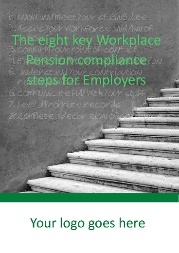 The 8 Key Workplace Pension Compliance Steps for Employers