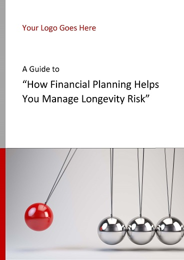 How Financial Planning Helps You Manage Longevity Risk