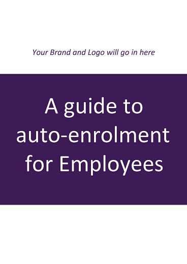 A Guide to Auto Enrolment for Employees