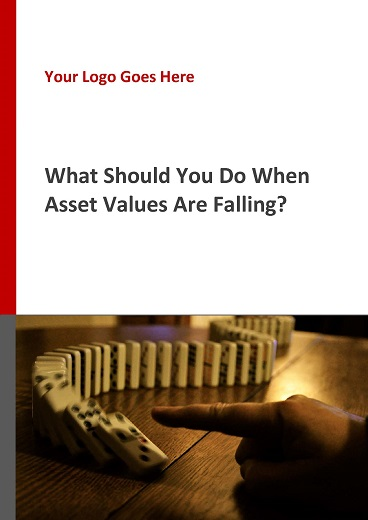 What Should You Do When Asset Values Are Falling?