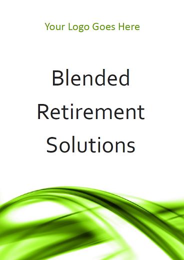 Blended Retirement Solutions