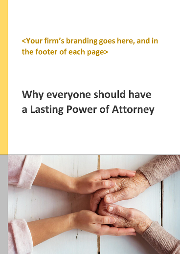 Why everyone should have a Lasting Power of Attorney