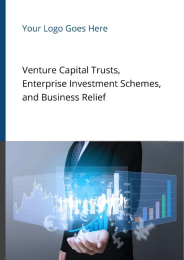 Venture Capital Trusts, Enterprise Investment Schemes, and Business Relief